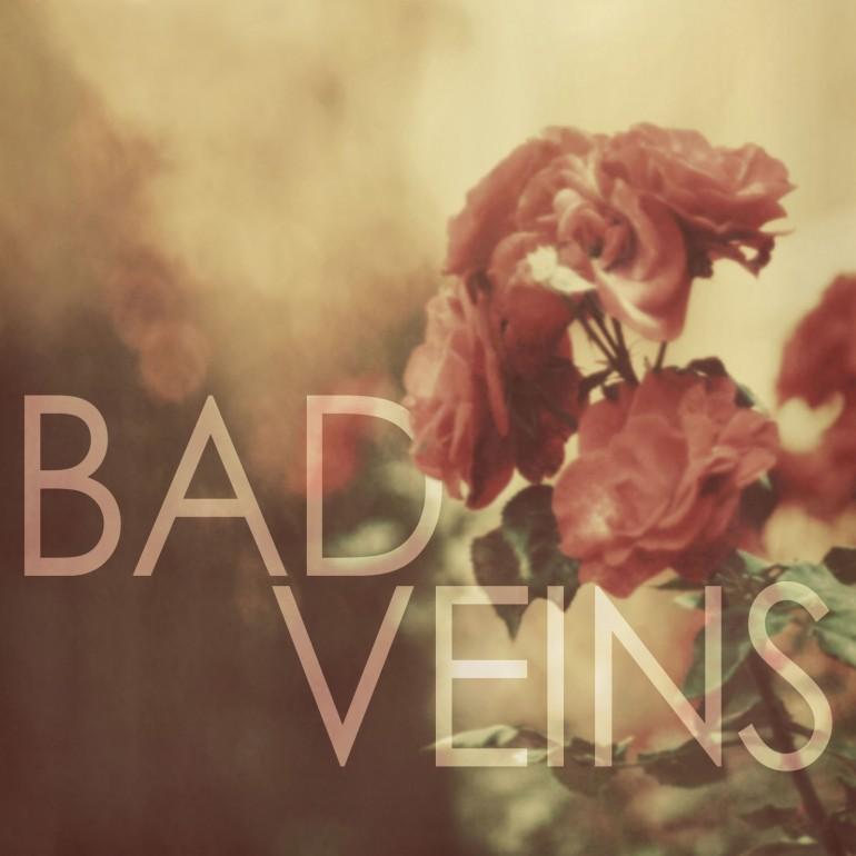 Bad Veins