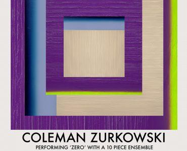 FREE SHOW: <b>Coleman Zurkowski</b> to perform <i>Zero</i> live at Dangerbird with special guests <b>Danny Frankel, Victoria Williams, Doug Wieselman</b>