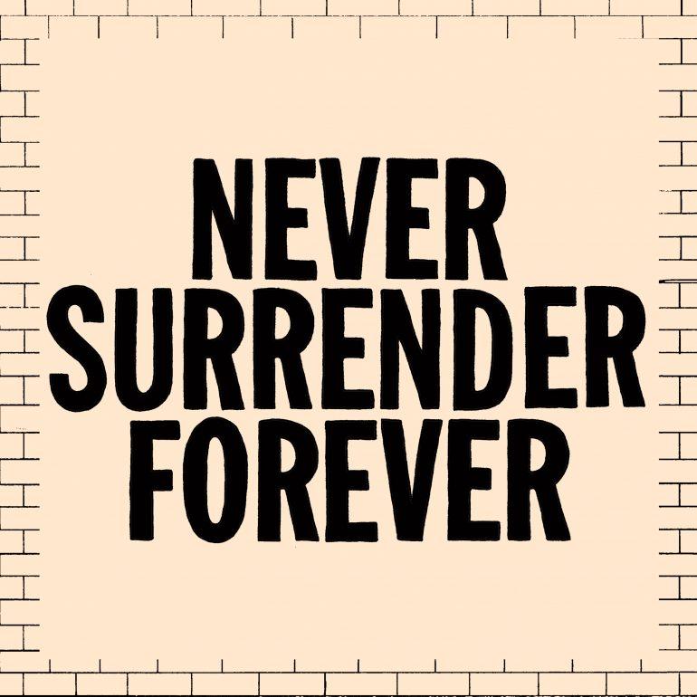Never Surrender Forever – EP