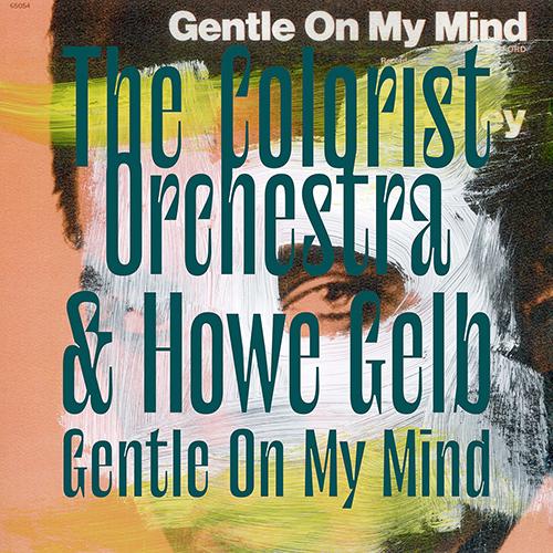 Gentle On My Mind – Single